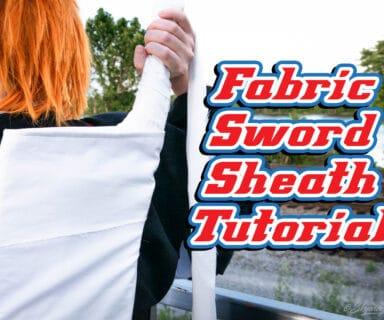Fabric Sword Sheath Tutorial