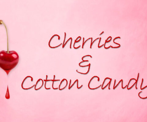 Story Insights: Cherries and Cotton Candy