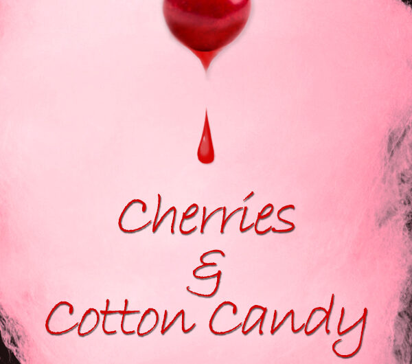 Cherries and Cotton Candy