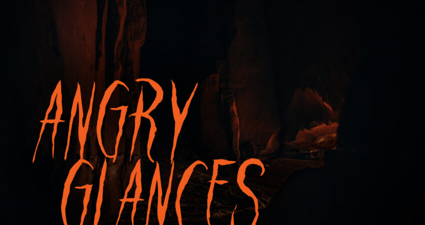 Story Insights: Angry Glances